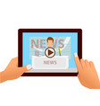 tablet with online video of breaking news vector image