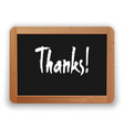 hand drawn thanks word on a blackboard vector image vector image