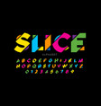 modern vivid color sliced style font colorful vector image