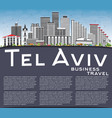 tel aviv skyline with gray buildings blue sky and vector image vector image