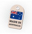 hang tag made in australia with flag on isolated vector image vector image