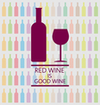 Red wine is good tasting card vector image vector image