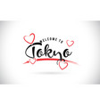 tokyo welcome to word text with handwritten font vector image