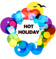 background hot holiday vector image vector image