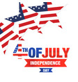 fourth of july independence day united stated star vector image vector image