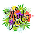 thank you calligraphic grunge ink sign on vector image