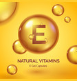 capsule with vitamin e realistic gold pill vector image vector image