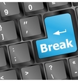 Keyboard with break button business concept vector image vector image