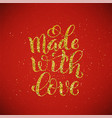 made with love poster with hand-drawn golden vector image vector image