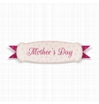 Mothers Day white festive Sign vector image