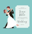 bride and groom their first dance wedding card vector image vector image