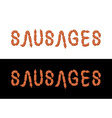 Sausages Letters from sausages Font from meal vector image