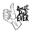 best dad ever fathers day lettering vector image