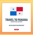 travel to panama discover and explore new vector image