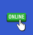 hand mouse cursor clicks the online button vector image vector image