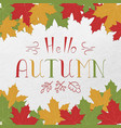 hello autumn hand drawn lettering different vector image