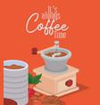 its always coffee time grinder jar beans berries