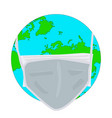planet earth wearing protective face mask vector image vector image