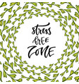 stress free zone hand lettering calligraphy vector image vector image