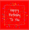 a square happy birthday banner on a red vector image
