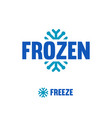 frozen freeze logo abstract snowflake vector image vector image