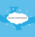 online conference infographic cloud design vector image vector image