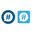 hashtag icon set in speech bubble vector image