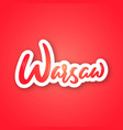 warsaw - hand drawn lettering name of poland vector image vector image