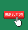 hand mouse cursor clicks the red button vector image vector image