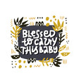 blessed to carry this balettering with foliage vector image vector image