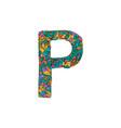 colorful ornamental alphabet letter p font vector image