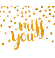 gold textured inscription miss you vector image vector image