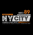 ny city 89 typography design vector image vector image
