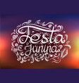 postcard with lettering festa junina on blurred vector image