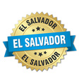 El Salvador round golden badge with blue ribbon vector image vector image