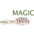 the art of magic tricks text background word vector image vector image