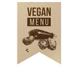 vegan menu craft label vector image