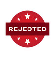 rejected label set isolated on white background vector image