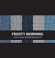 square pattern set frosty morning seamless tile vector image vector image