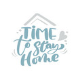 time to stay home blue christmas vintage vector image vector image