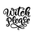 witch please halloween party poster vector image vector image
