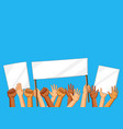 hands with banners picket signs vector image