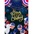 happy birthday card party balloons usa festive vector image vector image
