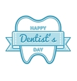 Happy Dentists Day greeting emblem vector image vector image