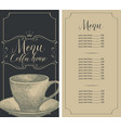 menu for coffee house with coffee cup and price vector image
