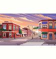 street town at morning vector image vector image