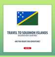 travel to solomon islands discover and explore vector image vector image