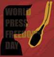 world press freedom day with silhouette man vector image vector image