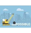 Crane making the impossible possible vector image
