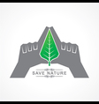 Save nature concept with leaf vector image vector image
